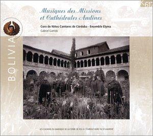 Domenico Zipoli - Musiques des missions & cathédrales