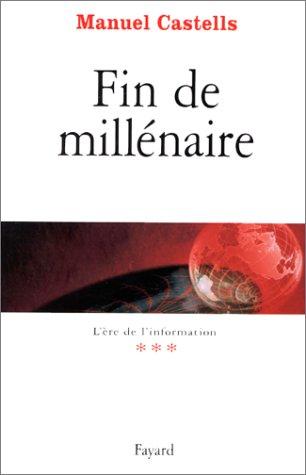 L'Ere de l'information, tome 3 : Fin de millnaire