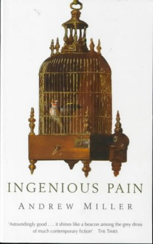 Ingenious Pain : A Novel