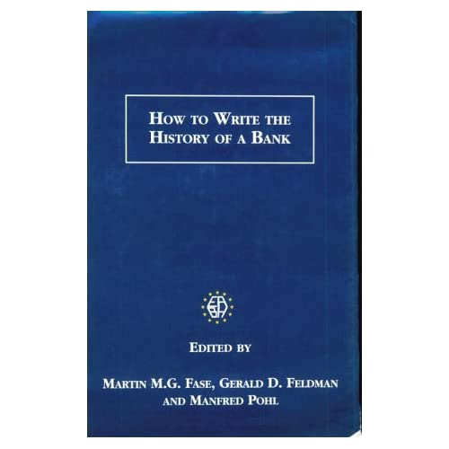 How to Write the History of a Bank