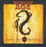 Songtexte von Depressive Age - Symbols for the Blue Times