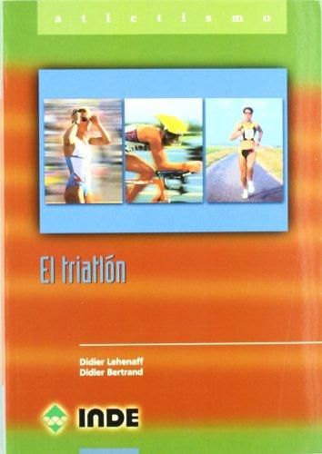 El triatlón (Deportes) por Didier Lehenaff