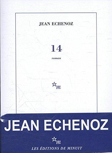 14 par Jean Echenoz