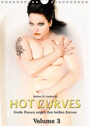 (Wandkalender 2017 DIN A4 hoch): Große Frauen zeigen ihre heißen Kurven, Teil 3 (Monatskalender, 14 Seiten ) (CALVENDO Menschen) (übergewicht Dessous)