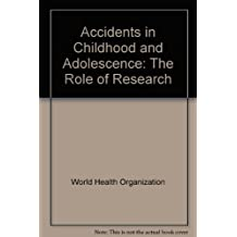 Accidents in Childhood and Adolescence: The Role of Research