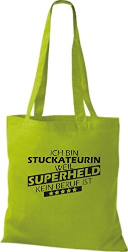 Shirtstown Stoffbeutel Ich bin Stuckateurin, weil Superheld kein Beruf ist lime