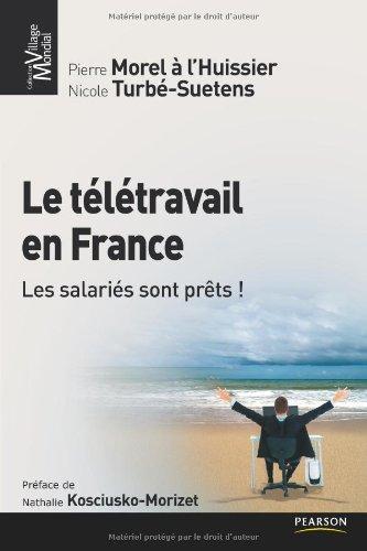 Télétravail en France (le) par Nicole Turbé-Suetens, Pierre Morel à L'Huissier