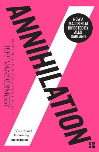 Annihilation : The Southern Reach Trilogy 1