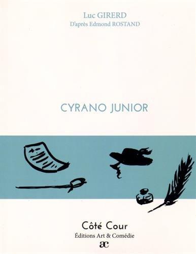 Cyrano junior par Luc Girerd