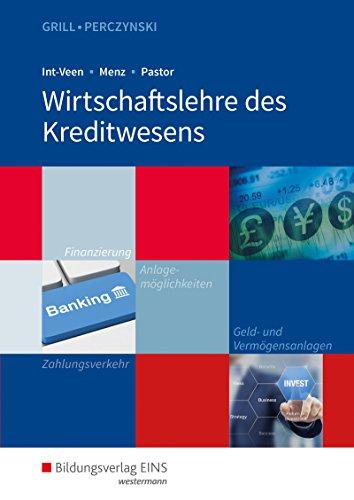 Wirtschaftslehre / Ausgabe für das Kreditwesen: Wirtschaftslehre des Kreditwesens: Schülerband