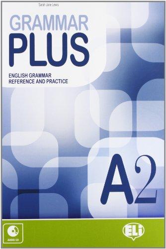 Grammar plus. A2. Con espansione online. Con CD Audio. Per le Scuole superiori