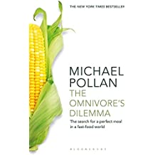 The Omnivore's Dilemma: The Search for a Perfect Meal in a Fast-Food World (reissued)