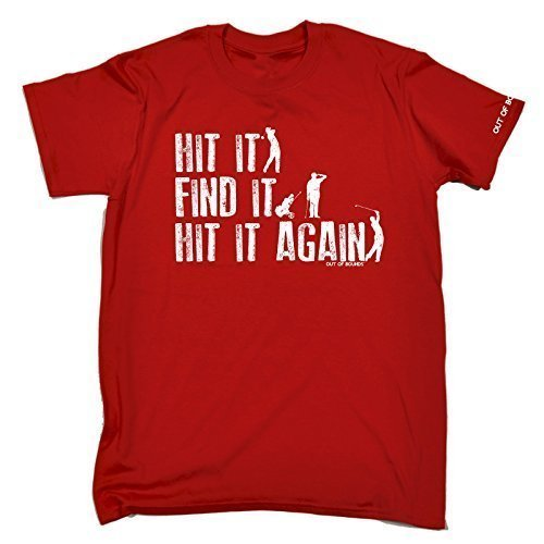 Out Of Bounds Men's - HIT IT FIND IT HIT IT AGAIN - Men's T-shirt (Distressed Style Print) birthday funny gift for him for her