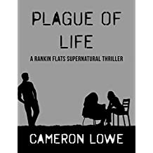 Plague of Life (Rankin Flats Supernatural Thrillers Book 7) (English Edition)