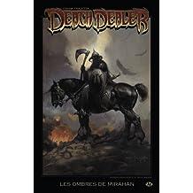 Frank Frazetta's Death Dealer, Tome 1: Les Ombres de Mirahan