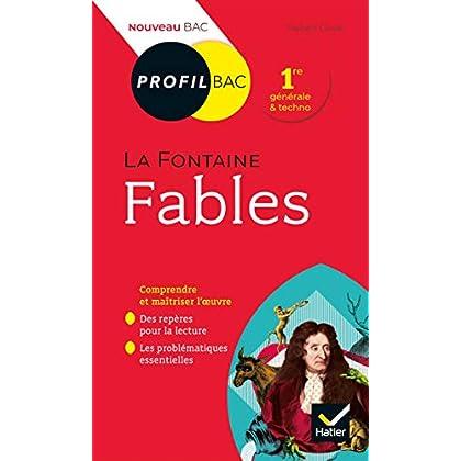Profil - La Fontaine, Fables : toutes les clés d analyse pour le bac (programme de français 1re 2019-2020) (Profil Bac)