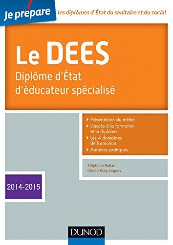 Je prépare le DEES - Diplôme d'État d'éducateur spécialisé - Edition 2014-2015