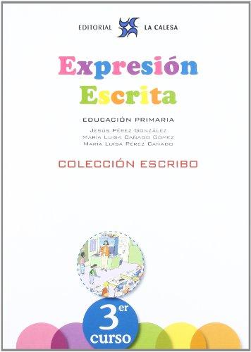 Expresión Escrita 3. Colección Escribo. La Calesa - 9788481051568 por JESÚS PÉREZ GONZÁLEZ