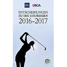Entscheidungen zu den Golfregeln 2016-2017