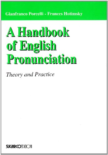 Handbook of English Pronunciation. Theory and Practice
