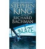 [Blaze] [by: Stephen King]