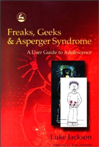 Freaks. Geeks & Asperger Syndrome (text only) 1st (First) edition by L. Jackson
