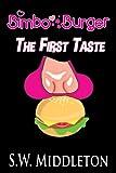 Bimbo Burger: The First Taste (Gender Swap Transformation Erotica) (English Edition)