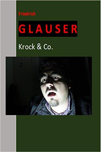 Krock & Co. (Originalausgabe, illustriert) (Historische Kriminalromane 29)