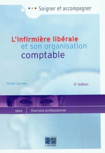 L'infirmière libérale et son organisation comptable