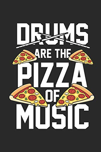Drums Are The Pizza: Drummer Music Novelty Instrument Gift ~ Small Lined Notebook