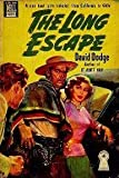 The Long Escape by David Dodge (2011-10-24)