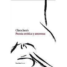 Poesia Erotica Y Amorosa (Poesia (vaso Roto))