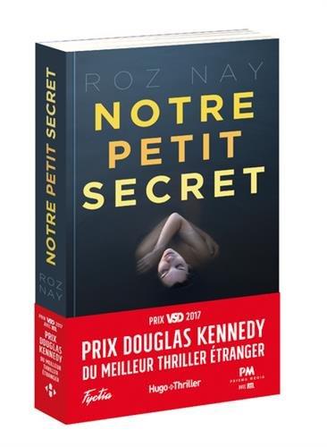 Notre petit secret - Prix Douglas Kennedy du meilleur thriller étranger