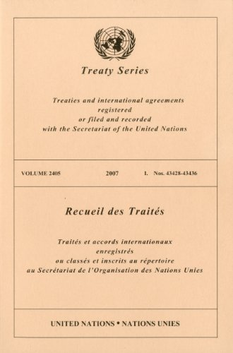 Treaty Series, Volume 2405: Treaties and International Agreements Registered or Filed and Recorded with the Secretariat of the United Nations (Office of Legal Affairs - Treaty) -