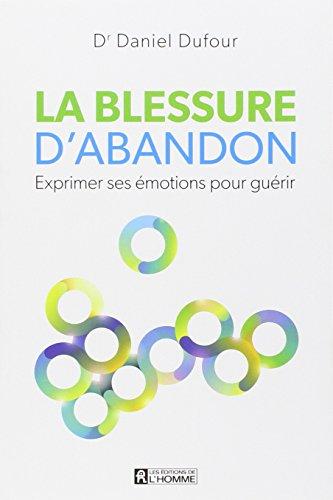 BLESSURE D'ABANDON