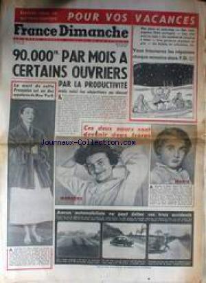 FRANCE DIMANCHE [No 353] du 29/05/1953 - CES DEUX SOEURS VONT DEVENIR DEUX FRERES - MARILENA ET MARIA - F.D. - M. TOUROUDE PEYNET - SALAIRES ET PRODUCTIVITE.