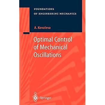 Optimal Control of Mechanical Oscillations