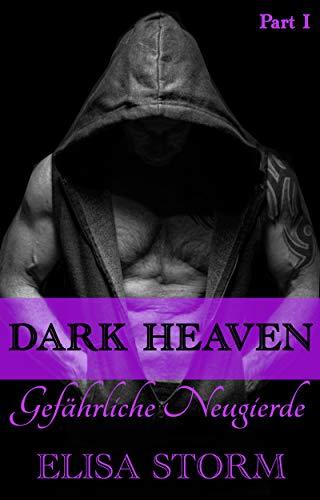 Dark Heaven: Gefährliche Neugierde (Part 1) (Joy Club)