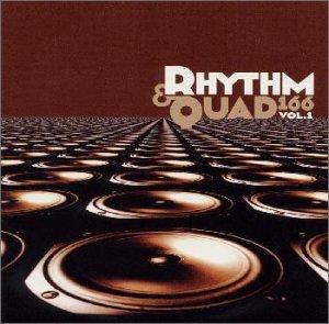Rhythm & Quad 166 Vol.1 -