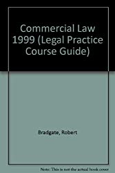 Commercial Law 1999 (Legal Practice Course Guide)