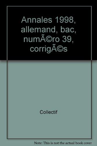Annales 1998, allemand, bac, numéro 39, corrigés