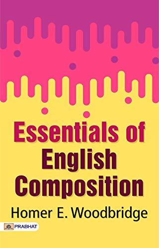 Essentials of English Composition (English Edition)