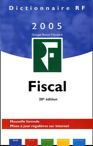 Dictionnaire fiscal 2005