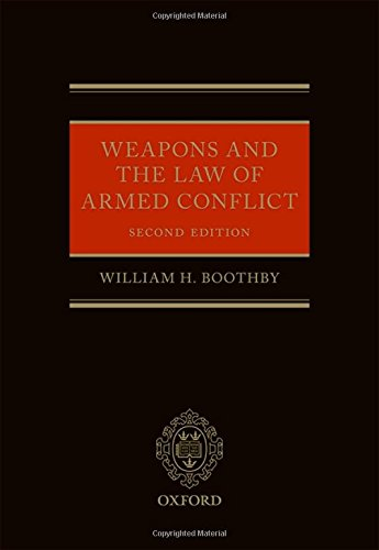 Weapons and the Law of Armed Conflict (Oxford Studies in Anthropological Linguistics)