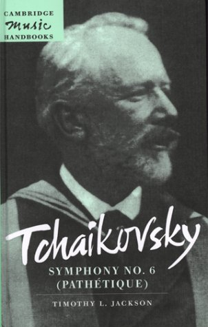 Tchaikovsky: Symphony No. 6 (Pathétique) Paperback (Cambridge Music Handbooks)