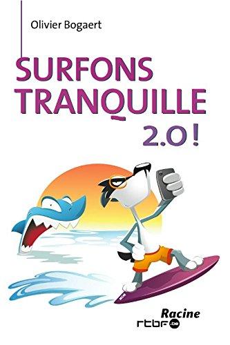 Surfons tranquille 2.0!
