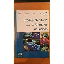 Codigo sanitario para los animales acuaticos 2009
