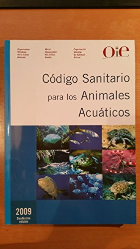 Codigo sanitario para los animales acuaticos 2009 por Not Available
