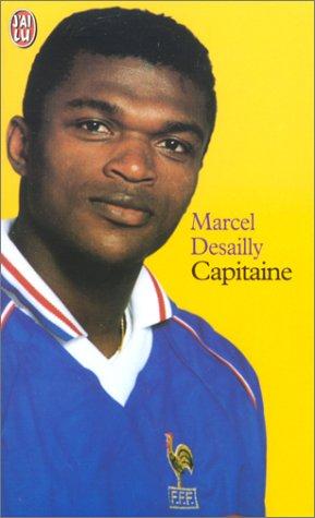 Capitaine par Marcel Desailly
