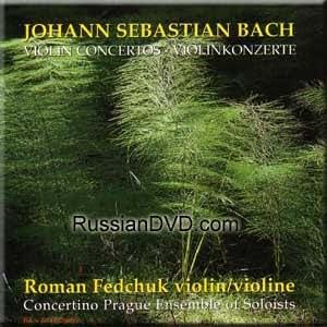 Bach - Violin Concertos - Roman Fedchuk (UK Import)